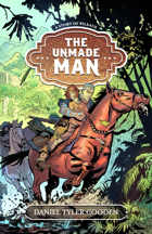 The Unmade Man (World of Pileaus)