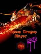 Crimson Dragon Slayer D20 Revised