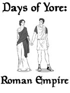 Days of Yore: Roman Empire