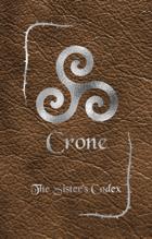 Crone - The Sister's Codex