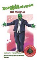 Zombie Apocalypse the Musical