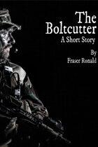 The Boltcutter