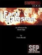 Face 'Splosion: A Sword's Edge Adventure