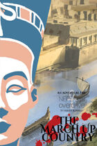 The March Up Country: A Nefertiti Overdrive Adventure