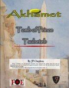 Akhamet: Tomb of Prince Tsubeteb