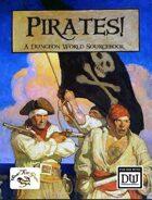 Pirates! A Dungeon World Sourcebook