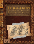 Dueling Wizard and the Highly Derivative Dungeon World Playbook