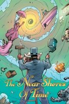 The Near Shores of Time