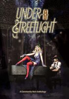 Under the Streetlight: A Community Noir Anthology