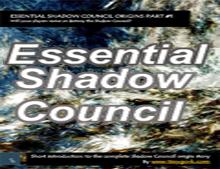 Essential Shadow Council Origins