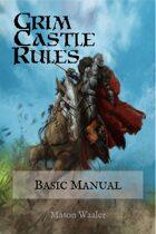 Grim Castle Rules - Basic Manual