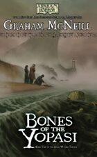 Arkham Horror: Bones of the Yopasi (The Dark Waters Trilogy Book 2)