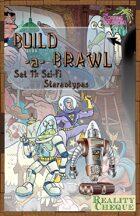 Build-a-Brawl Set 11: Sci-Fi Stereotypes