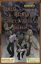 Build-a-Brawl Set Z1: A Bunch of Badasses
