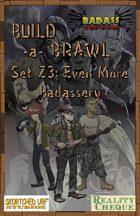 Build-a-Brawl Set Z3: Even More Badassery
