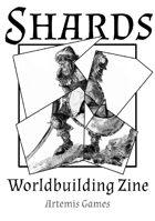 Shards: Worldbuilding Zine - Issue #5