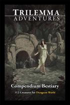 Trilemma Adventures Bestiary Dungeon World