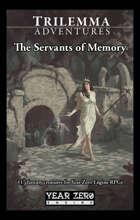 The Servants of Memory