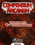 Compendium Arcanum Vol. 2: 1st-Level Spells (PFRPG)