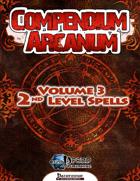 Compendium Arcanum Vol. 3: 2nd-Level Spells (PFRPG)