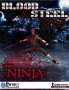 Blood & Steel, Book 2 - The Ninja (PFRPG)