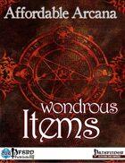 Affordable Arcana - Wondrous Items (PFRPG)