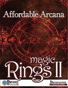Affordable Arcana - Magic Rings II (PFRPG)