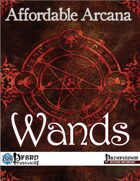 Affordable Arcana - Wands (PFRPG)