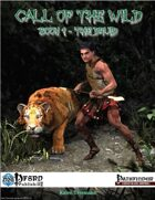 Call of the Wild, Book 1 - The Druid (PFRPG)