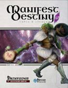 Manifest Destiny, Book 2 - Cults & Clergy (PFRPG)
