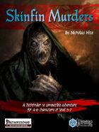Skinfin Murders