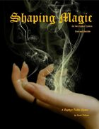Shaping Magic