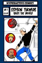 Edison Thomas Saves the World #1 (One Shot)