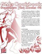 GM'S COOKBOOK: Superhero Plot Hooks #2