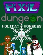 Pixel Dungeon: Holiday Horrors