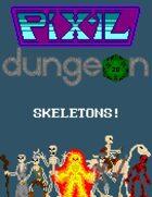 Pixel Dungeon: Skeletons!