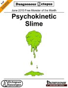 15-06 Free Monster of the Month: Psychokinetic Slime