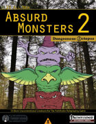 10 All-New Absurd Monsters 2
