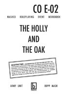 MASHED: Event 02 - The Holly and the Oak