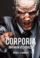 Corporia: Inhuman Resources - AUTACs & Bangers