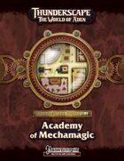 Thunderscape Vistas: Academy of Mechamagic