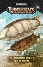 Thunderscape TinyD6: The Cartographer Society's Guide to Airships