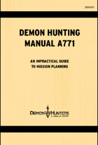 Demon Hunting Manual A771, a Demon Hunters: A Comedy of Terrors Supplement