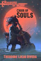 Worlds of Legacy: Rhapsody of Blood: Choir of Souls