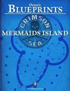 0one's Blueprints: Crimson Sea - Mermaids Island