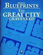 0one's Blueprints: The Great City, Graveyard