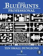 0one's Blueprints PRO: Ten Small Dungeons