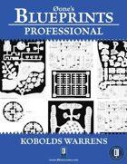 0one's Blueprints PRO: Kobolds Warrens
