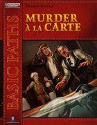 Basic Paths: Murder a la Carte (Pathfinder)