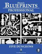 0one's Blueprints PRO: Five Dungeons